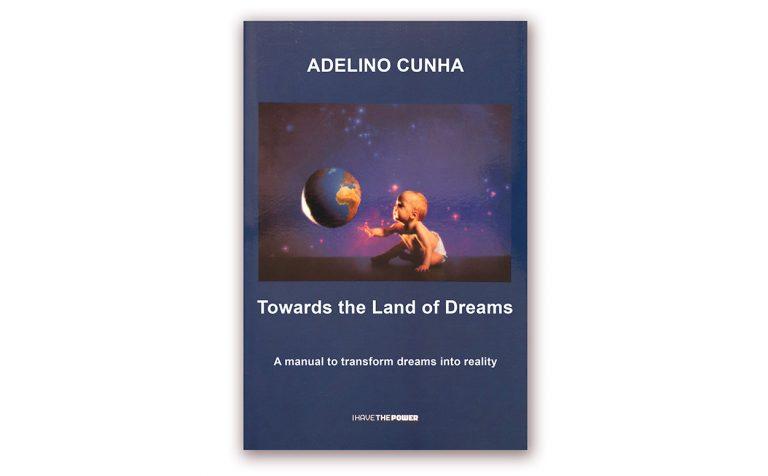 I Have the power-Livro Adelino Cunha-Rumo à terra dos Sonhos versão Inglesa